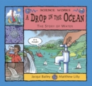 A Drop in the Ocean : The Story of Water - Book