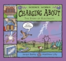 Charging About : The Story of Electricity - Book