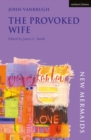 The Provoked Wife - Book