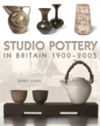 Studio Pottery in Britain 1900-2005 - Book