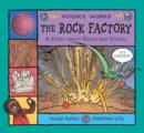 The Rock Factory : A Story About Rocks and Stones - Book