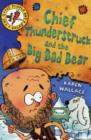 Chief Thunderstruck and the Big Bad Bear : Bk. 4 - Book