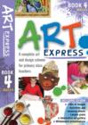 Art Express : Bk. 4 - Book