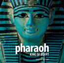 Pharaoh : King of Egypt - Book