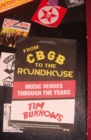 From CBGB to the Roundhouse - eBook