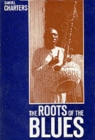 The Roots of the Blues : African Search - Book