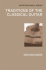 Traditions of the Classical Guitar - eBook