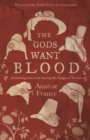 The  Gods Want Blood - eBook