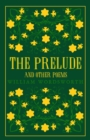 The Prelude and Other Poems - eBook