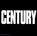 Century : One Hundred Years of Human Progress, Regression, Suffering and Hope - Book