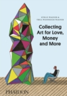Collecting Art for Love, Money and More - Book