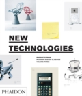 New Technologies : Products from Phaidon Design Classics - Book