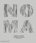Noma : Time and Place in Nordic Cuisine - Book