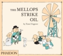 The Mellops Strike Oil - Book