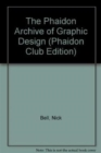 The Phaidon Archive of Graphic Design (Phaidon Club Edition) - Book