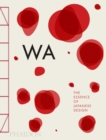 WA: The Essence of Japanese Design - Book