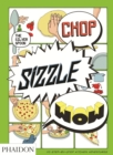 Chop, Sizzle, Wow : The Silver Spoon Comic Cookbook - Book