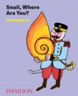 Snail, Where are You? - Book