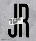 JR: Can Art Change the World? - Book