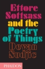 Ettore Sottsass and the Poetry of Things - Book