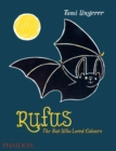 Rufus : The Bat Who Loved Colours - Book