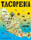 Tacopedia : The Taco Encyclopedia - Book
