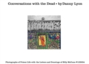 Conversations with the Dead : Photographs of Prison Life with the Letters and Drawings of Billy Mccune #122054 - Book