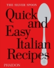 The Silver Spoon Quick and Easy Italian Recipes - Book