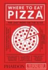 Where to Eat Pizza - Book
