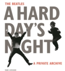 The Beatles A Hard Day's Night : A Private Archive - Book