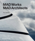 MAD Works : MAD Architects - Book