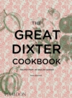 The Great Dixter Cookbook : Recipes from an English Garden - Book