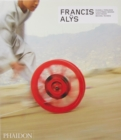 Francis Alys - Revised and Expanded Edition - Book
