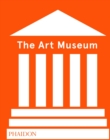 The Art Museum (Revised Edition) - Book