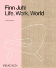 Finn Juhl : Life, Work, World - Book