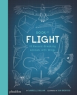 Book of Flight : 10 Record-Breaking Animals with Wings - Book