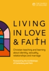 Living in Love and Faith : Christian teaching and learning about identity, sexuality, relationships and marriage - eBook