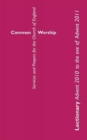 Common Worship Lectionary : Common Worship Lectionary Advent 2010 to the Eve of Advent 2011 - Book