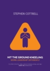 Hit the Ground Kneeling : Seeing Leadership Differently - Book
