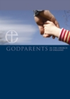 Godparents in the Church of England leaflet : A guide for godparents and parents - Book