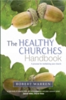 The Healthy Churches' Handbook : A Process for Revitalizing Your Church - Book