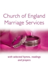 Church of England Marriage Services : with selected hymns, readings and prayers - eBook