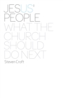 Jesus' People : What the Church Should Do Next - eBook