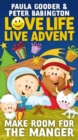 Love Life Live Advent : Make room for the manger - eBook