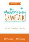 GraveTalk: Facilitator's Guide - eBook