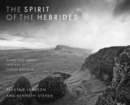 The Spirit of the Hebrides : Word and images inspired by Sorley MacLean - Book
