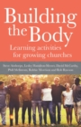Building The Body : Learning activities for growing churches - Book