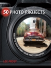 50 Photo Projects - Ideas to Kickstart Your Photography - Book