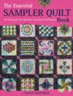 The Essential Sampler Quilt Book : 40 Techniques for Machine and Hand Patchwork - Book