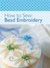 How to Sew - Bead Embroidery - eBook